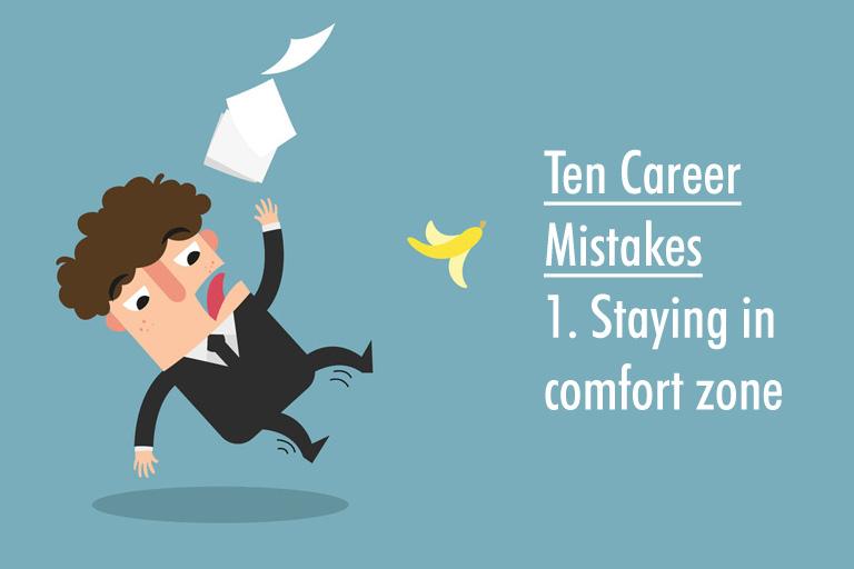 Avoid these 10 career mistakes