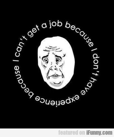 搵工係生命中最令人沮喪的過程