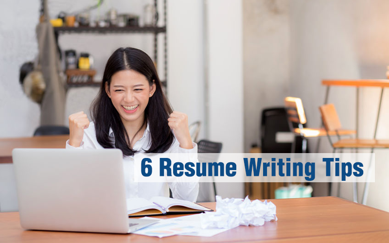 The 6 resume writing tips you need to hear now
