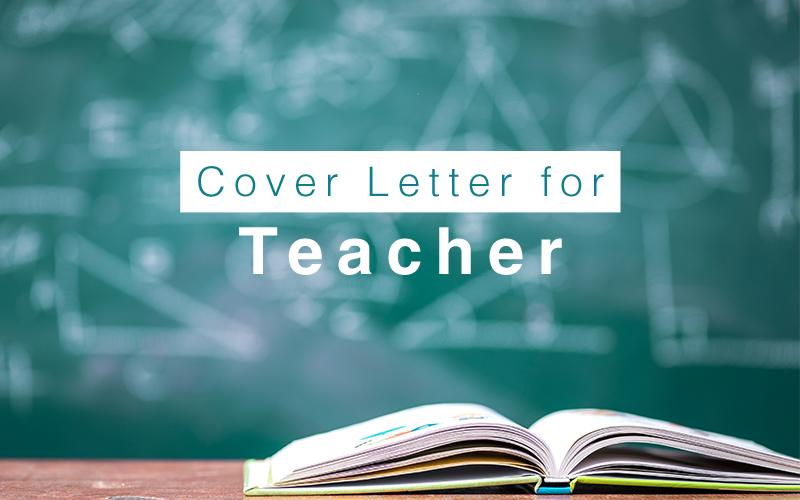 Cover Letter Sample and writing tips for Teacher