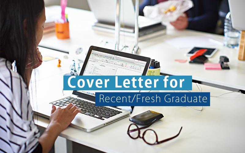 Cover Letter for Recent-Fresh Graduate